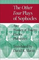 The Other Four Plays of Sophocles (inbunden)