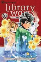 Library Wars: Love & War, Volume 10 (häftad)