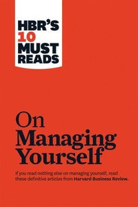 HBR's 10 Must Reads on Managing Yourself (häftad)