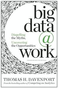 Big Data at Work (inbunden)