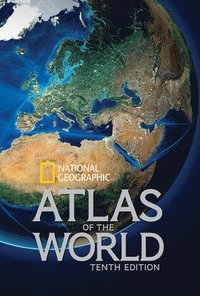 National Geographic Atlas of the World, Tenth Edition (inbunden)