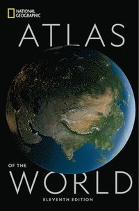 National Geographic Atlas of the World Eleventh Edition (inbunden)