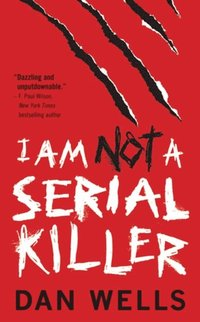 I Am Not A Serial Killer (e-bok)