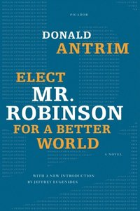 Elect Mr. Robinson for a Better World (e-bok)