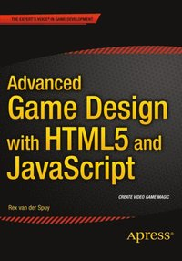 Advanced Game Design With HTML And JavaScript Ebok Rex Van Der - Advanced game design with flash