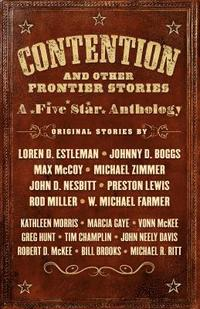 Contention and Other Frontier Stories (inbunden)
