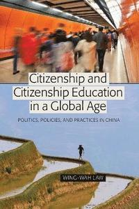 Citizenship and Citizenship Education in a Global Age (häftad)