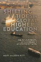 Shifting Tides in Global Higher Education (häftad)