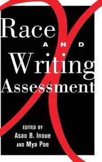 Race and Writing Assessment (inbunden)