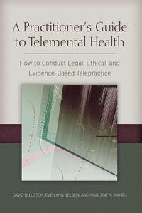 A Practitioner's Guide to Telemental Health (häftad)