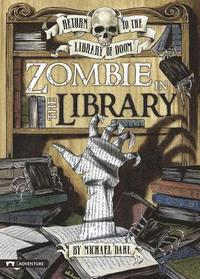 Zombie in the Library (inbunden)
