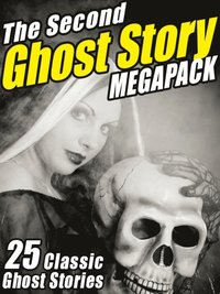 Second Ghost Story MEGAPACK(R) (e-bok)