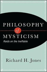Philosophy of Mysticism (häftad)