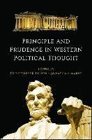 Principle and Prudence in Western Political Thought (inbunden)