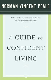 Guide to Confident Living (e-bok)