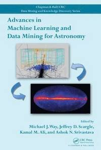Advances in Machine Learning and Data Mining for Astronomy (inbunden)