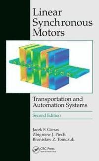 Linear Synchronous Motors Jacek F Gieras Zbigniew J
