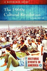 The 1960s Cultural Revolution (inbunden)