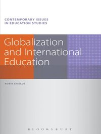 Globalization and International Education (e-bok)