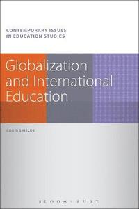 Globalization and International Education (häftad)