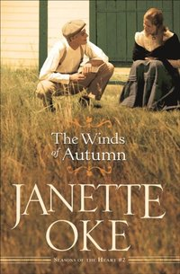 Winds of Autumn (Seasons of the Heart Book #2) (e-bok)
