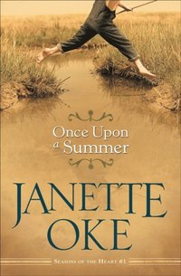 Once Upon a Summer (Seasons of the Heart Book #1) (e-bok)