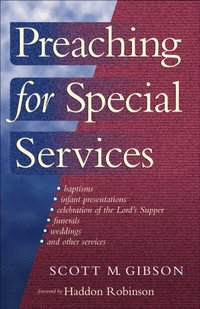 Preaching for Special Services (e-bok)