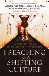 Preaching to a Shifting Culture (e-bok)