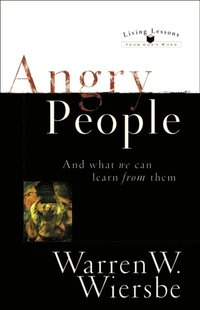 Angry People (Living Lessons From God's Word) (e-bok)