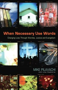 When Necessary Use Words (e-bok)