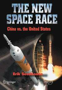The New Space Race: China vs. USA (häftad)
