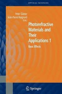 Photorefractive Materials and Their Applications 1 (häftad)