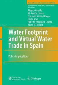 Water Footprint and Virtual Water Trade in Spain (inbunden)