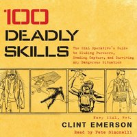 100 Deadly Skills (ljudbok)