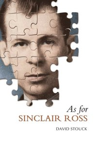 As For Sinclair Ross (e-bok)