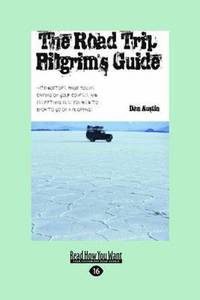The Road Trip Pilgrim's Guide (häftad)