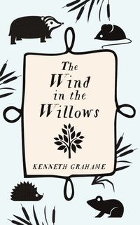Wind In The Willows (e-bok)