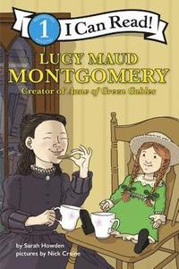 Lucy Maud Montgomery: Creator of Anne of Green Gables (häftad)