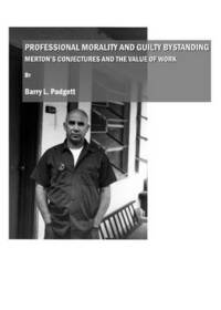 Professional Morality and Guilty Bystanding (inbunden)