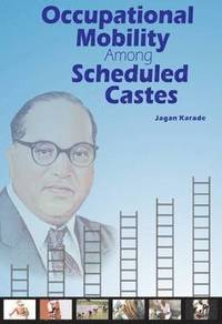 Occupational Mobility Among Scheduled Castes (inbunden)
