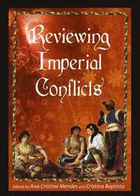 Reviewing Imperial Conflicts (inbunden)