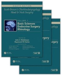 Scott-Brown's Otorhinolaryngology and Head and Neck Surgery, Eighth Edition