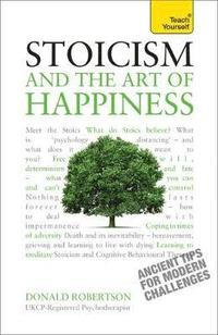 Stoicism and the Art of Happiness (häftad)