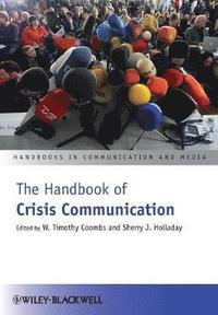 The Handbook of Crisis Communication (häftad)