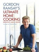 Gordon Ramsay's Ultimate Home Cooking (inbunden)