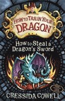 How to Train Your Dragon: How to Steal a Dragon's Sword (häftad)