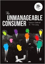 The Unmanageable Consumer (häftad)