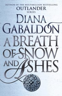 Breath Of Snow And Ashes (e-bok)