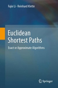 Euclidean Shortest Paths (e-bok)