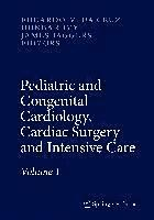 Pediatric and Congenital Cardiology, Cardiac Surgery and Intensive Care (inbunden)